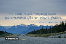 Artur Schopenhauer Cytaty Aforyzmy Złote Myśli